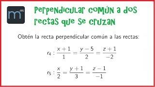 Recta perpendicular común a dos rectas que se cruzan, espacio afín