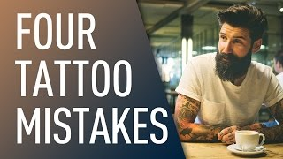 Four Biggest Tattoo Mistakes | Carlos Costa