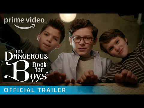 The Dangerous Book for Boys - Official Trailer [HD] | Prime Video