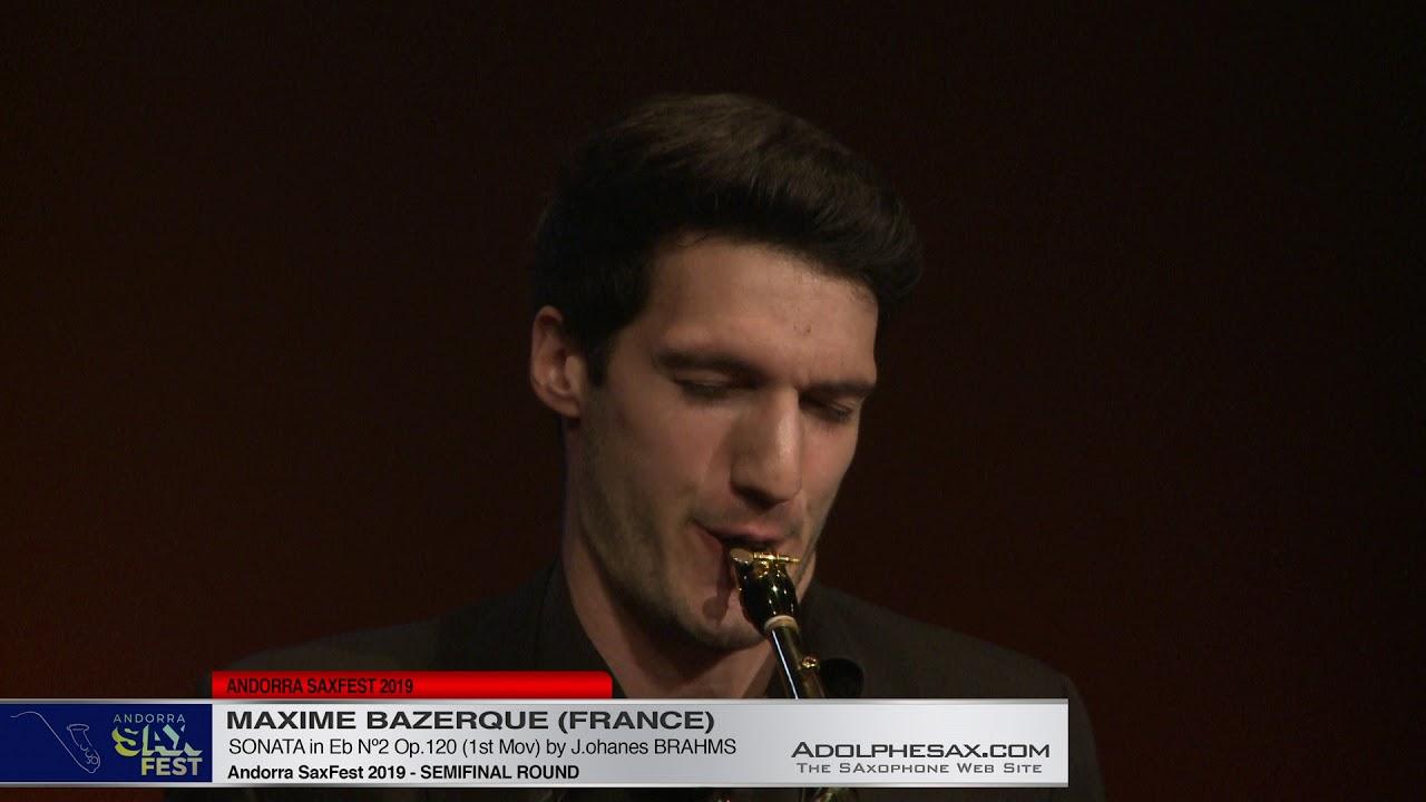 Andorra SaxFest 2019 Semifinal   Maxime Bazerque   Sonata in Eb Nº2 by J  Brahms