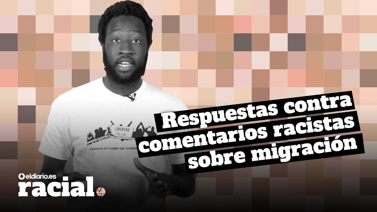 Cómo Responder A Comentarios Racistas Sobre Migración