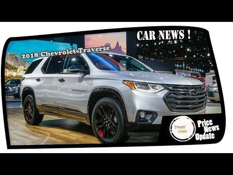 WOW AMAZING !!!2018 Chevrolet Traverse Price & Spec
