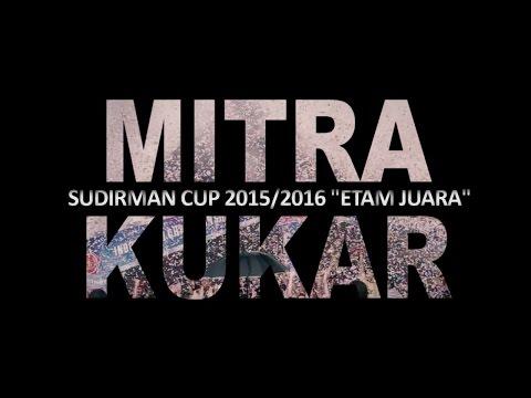 MITRA KUKAR Piala Jendral Sudirman2016 | aftermovie