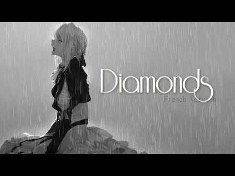 AMV Nightcore - Diamonds (FRENCH VERSION) W/Asu Chan (Lyrics) - Shiino AMV