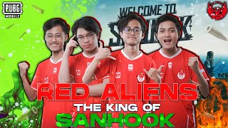 THE KING IS BACK!!! RED ALIENS THE KING OF SANHOK , BTR LUXXY NGE CLUTCH 2 SQUAD!!!!