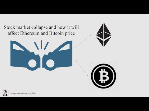 Coming stock market Collapse and Ethereum / Bitcoin