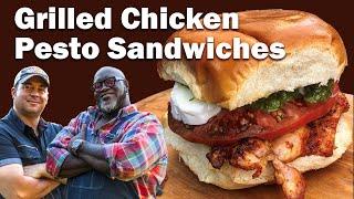 BBQ Bob & Big Moe Recipe: Pesto Grilled Chicken Sandwiches