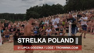STRELKA POLAND || Lodz / 21 lipca godzina 16.00