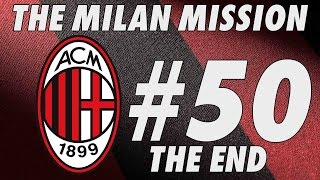 The Milan Mission - Part 50 - CHAMPIONS LEAGUE FINAL - Football Manager 2016