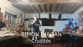 SIMON DIEGAN sings Crudités
