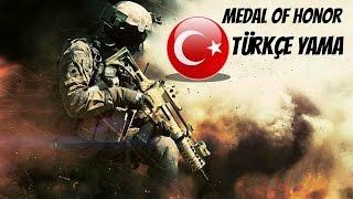 Medal Of Honor TÜRKÇE Yama -SESLİ-