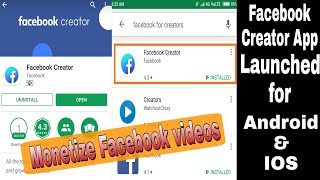 Facebook for Creator App for Android and IOS | Now Monetize Facebook Videos and make Money 2018