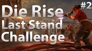 Die Rise: Last Stand Elevator Challenge w/ ToProForuGames (Part 2)