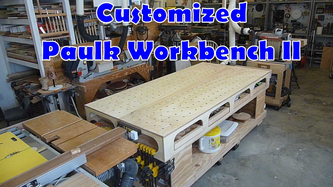 Customized Paulk Workbench 2