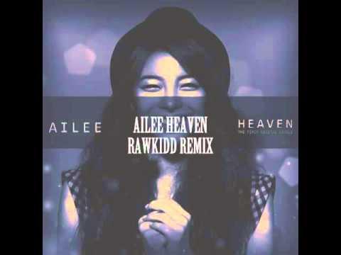AILEE - HEAVEN 천재 REMIX
