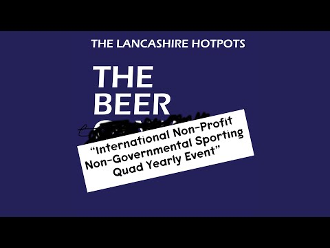 The Beer International Non-Profit, Non-Governmental Sporting Quad Yearly Event (Dance Remix)