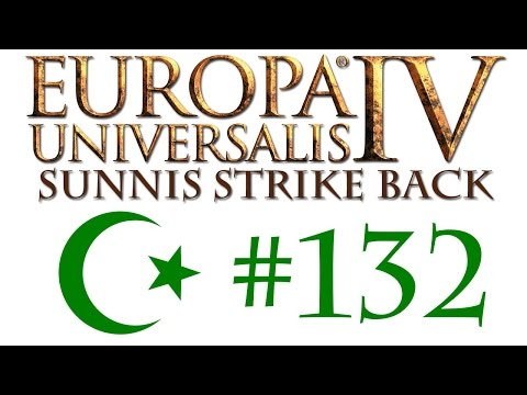 Europa Universalis MP: Sunnis Strike Back! #132