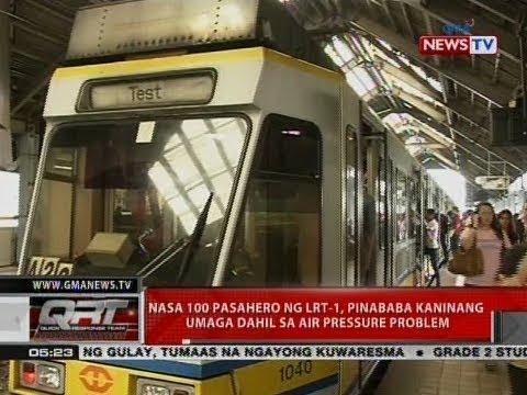 QRT: Nasa 100 pasahero ng LRT-1, pinababa kaninang umaga dahil sa air pressure problem