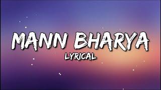 (LYRICS): MANN BHARRYA SONG | B PRAAK FT. JAANI | ARVIND KHAIRA | HIMANSHI KHURANA