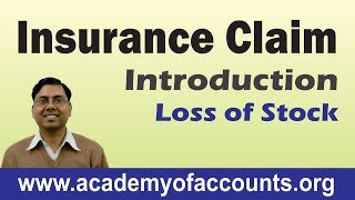 #1 Insurance Claim Accounting ~ Introduction (Loss of Stock)