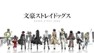 Bungo Stray Dogs Season 2 OP [Reason Living]