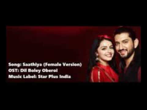 Dil Bole Oberoi Title Song O Sathiya Lyrics