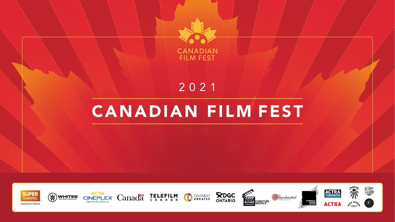 Download 2021 Canadian Film Fest on Super Channel