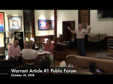 Warrant Article # 1Public Forum