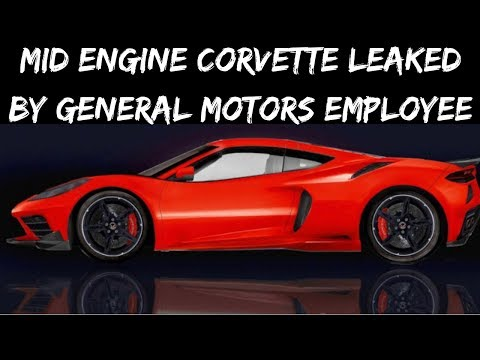 Chevrolet Employee RISK job on leaked Mid Engine C8 Corvette Information