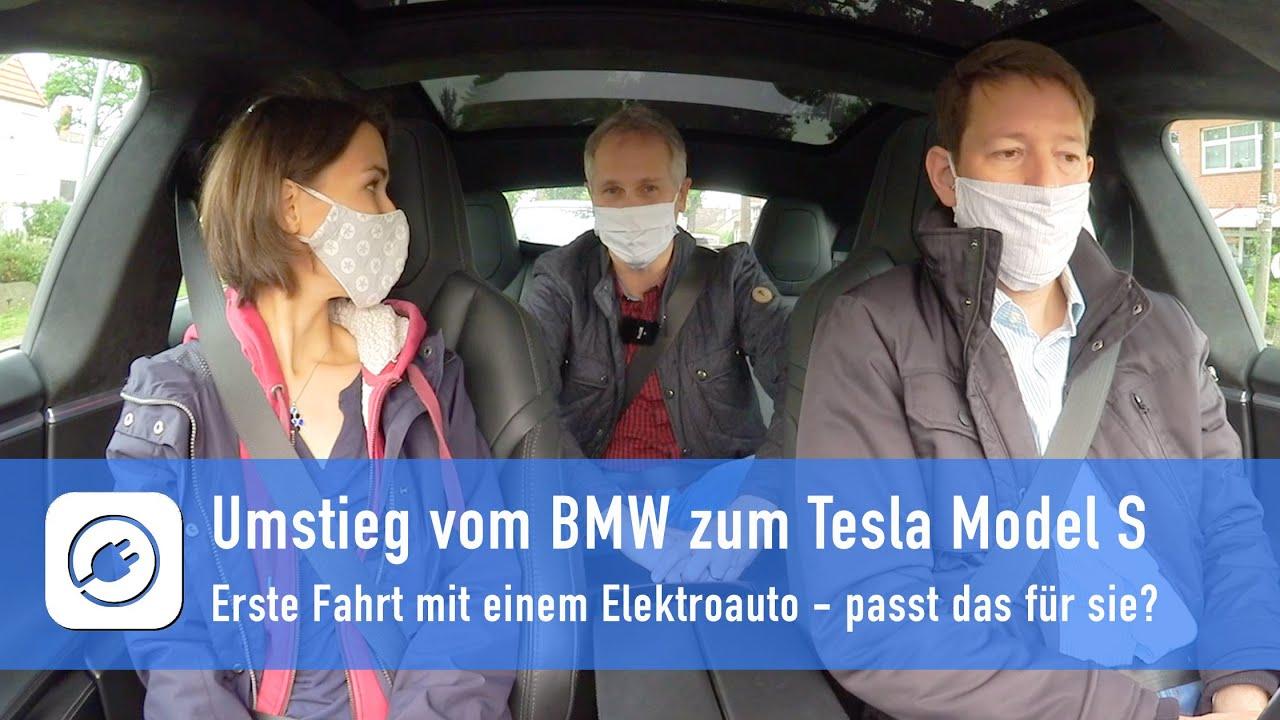 Umstieg vom BMW zum Tesla Model S - Erste Fahrt mit einem Elektroauto. Passt das für sie?