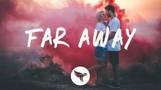 Nate VanDeusen - Far Away (Lyrics) Danny Leax & Avish Remix, ft. The Ready Set mp3