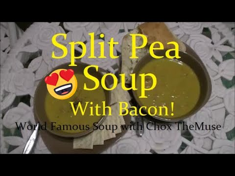 Homemade Split Pea Soup With Bacon | World Famous Soup Recipe