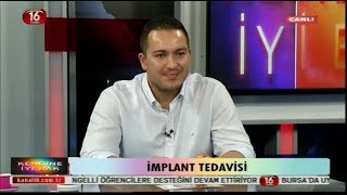 Dr. Dt. Kerem Turgut Atasoy-10.08.2017 Kanal16  Kendine İyi Bak