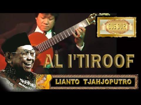 Al I'tiroof -Gus Dur  PANCASILA, UUD 45 & NKRI - Sebuah pengakuan - Lianto Tjahjoputro