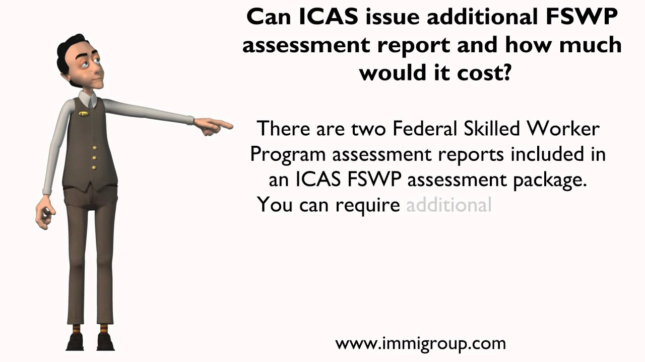 Can ICAS issue additional FSWP assessment report and how much would