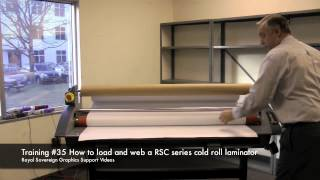 "How to Load and Web a RSC Series Cold 55"" & 65"" Roll Laminator Graphics Training #35"