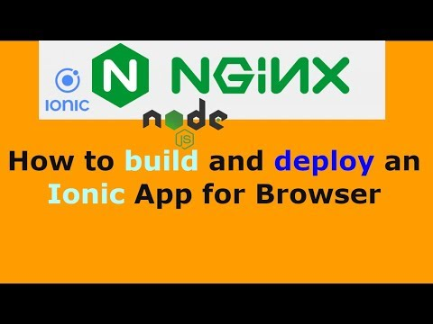 How to build and deploy an Ionic App for Browser