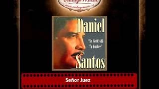 Daniel Santos – Señor Juez