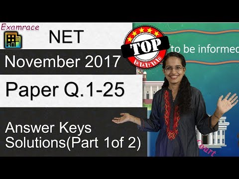 CBSE NET November 2017 Paper 1 (Q.1-25): Answer Keys, Solutions & Explanations