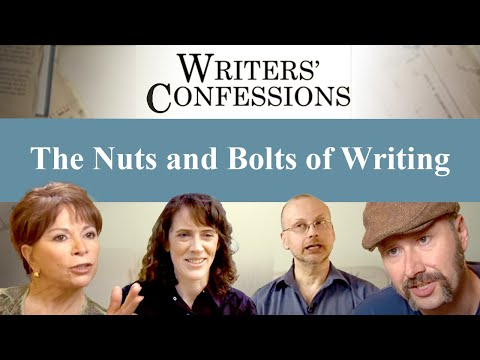 Writers' Confessions - The Nuts And Bolts Of Writing