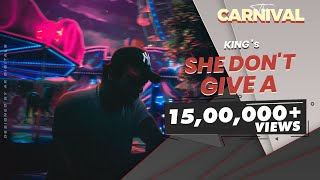 Gambar cover King - She Don't Give A (Explicit) | The Carnival | Prod. by Satyam HCR | Latest Songs 2020