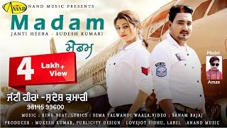 Janti Heera l Sudesh Kumari l Madam l Latest Punjabi Song 2018 l Anand Muisc