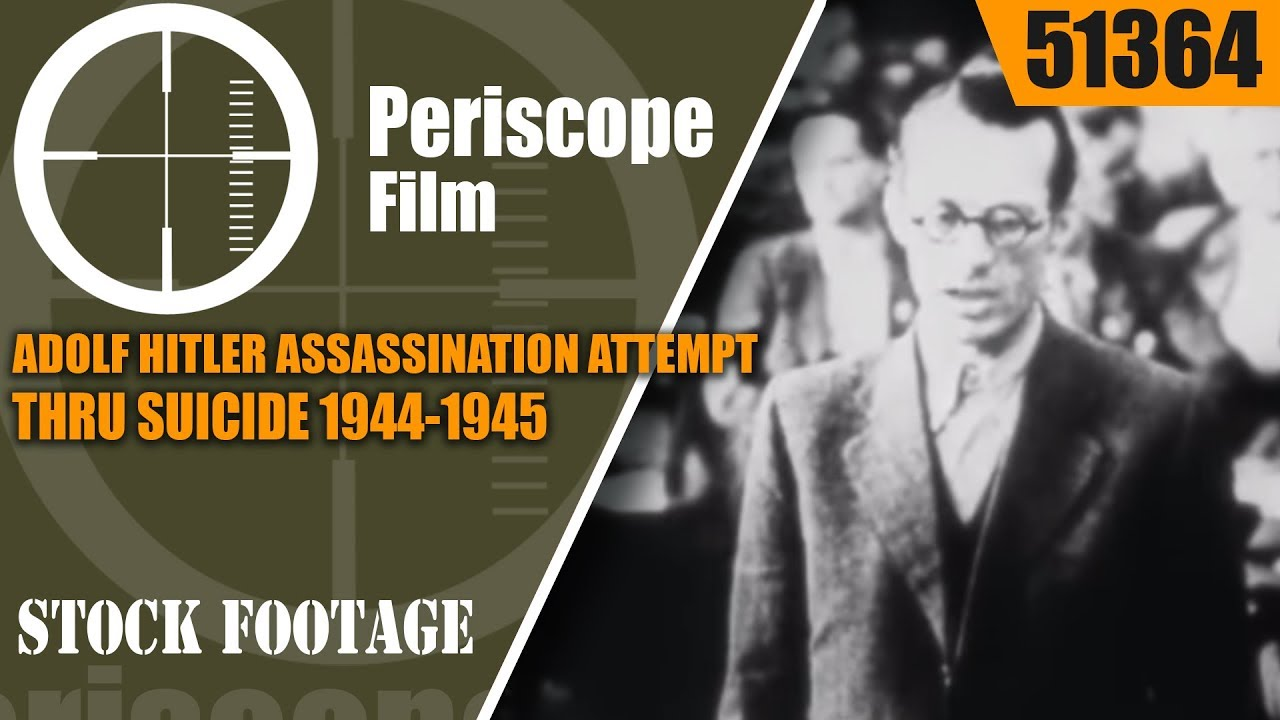 10 failed assassination attempts by Adolf Hitler