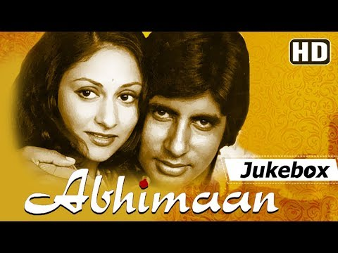 Abhimaan 1973 Songs  Amitabh Bachchan  Jaya Bachchan  Popular Hindi Songs HD