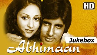 Abhimaan (1973) Songs | Amitabh Bachchan - Jaya Bachchan | Popular Hindi Songs [HD]