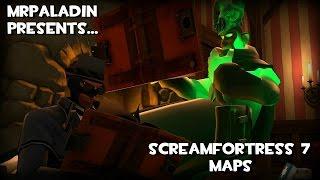 ScreamFortress 7 Maps (TF2 Halloween 2015)