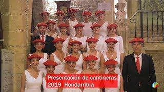 Presentación de cantineras de Hondarribia 2019   Txingudi Online