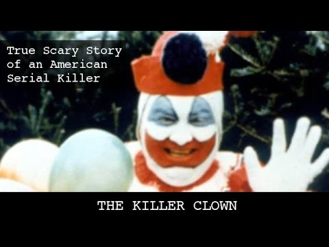 Top scary stories that are true: The Killer Clown | True scary ...