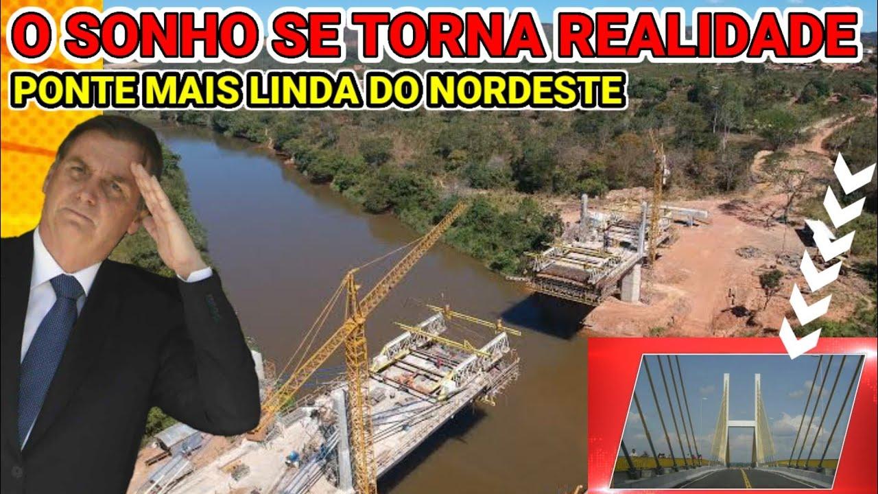 ?BOLSONARO CONSTRÓI O SONHO DO PIAUÍ E MARANHÃO, NOVA PONTE SOBRE O RIO PARNAÍBA LIGAR A BR-235 #1