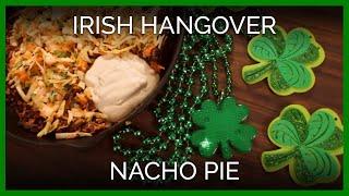 Vegan Irish Hangover Nacho Pie